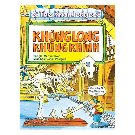 The Knowledge - Khủng Long Khủng Khỉnh (Tái Bản)