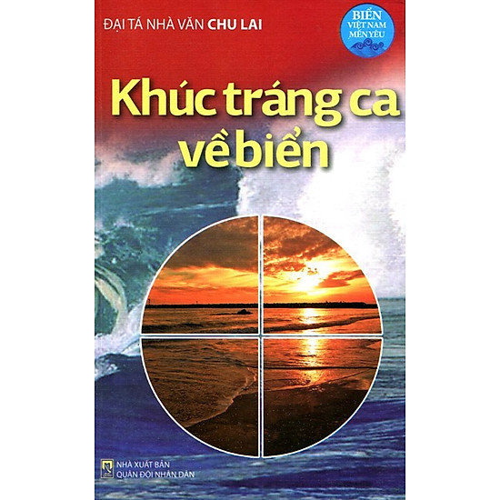 Biển Việt Nam Mến Yêu - Khúc Tráng Ca Về Biển