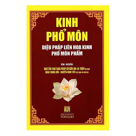[Download sách] Kinh Phổ Môn - Diệu Pháp Liên Hoa Kinh Phổ Môn Phẩm (Tái Bản)