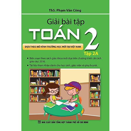 Giải Bài Tập Toán Lớp 2 (Tập 2A)