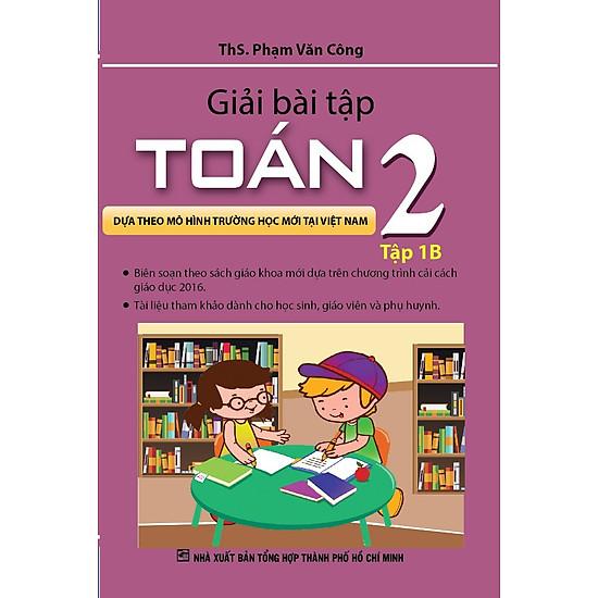 Giải Bài Tập Toán Lớp 2 (Tập 1B)