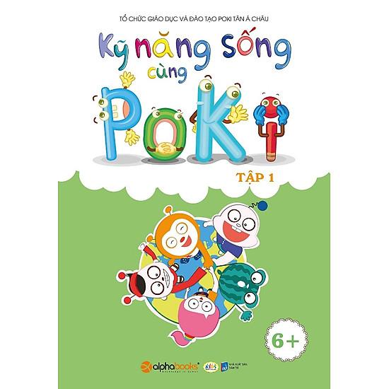 Kỹ Năng Sống Cùng Poki (6+) – Tập 1