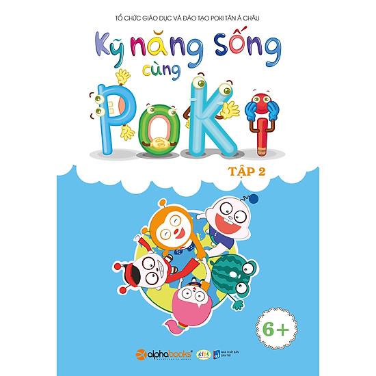 Kỹ Năng Sống Cùng Poki (6+) – Tập 2