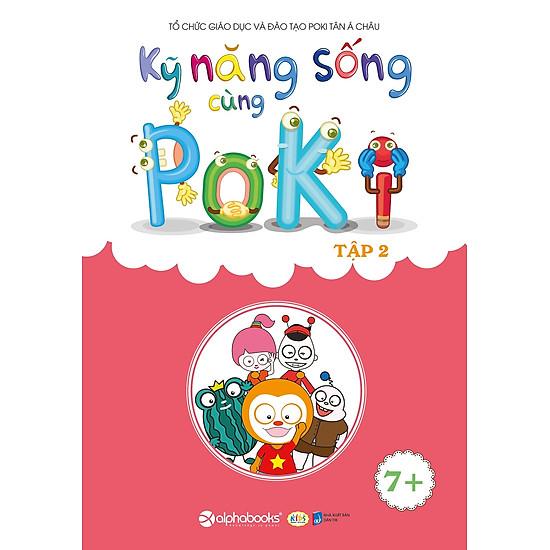Kỹ Năng Sống Cùng Poki (7+) – Tập 2