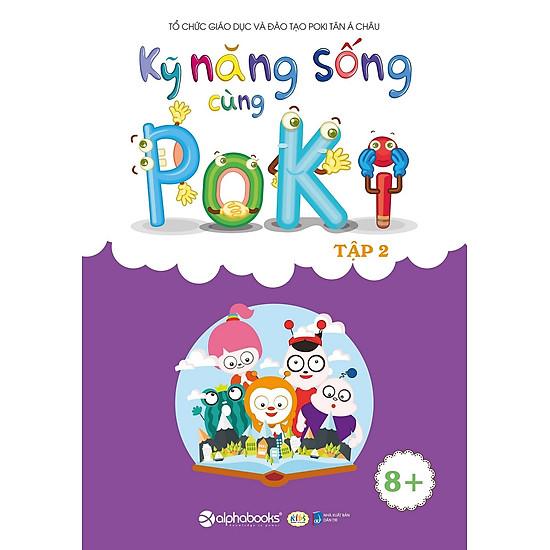 Kỹ Năng Sống Cùng Poki (8+) – Tập 2