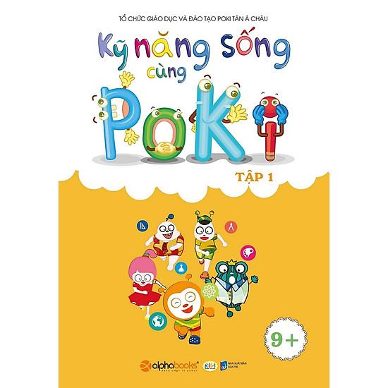 Kỹ Năng Sống Cùng Poki (9+) – Tập 1