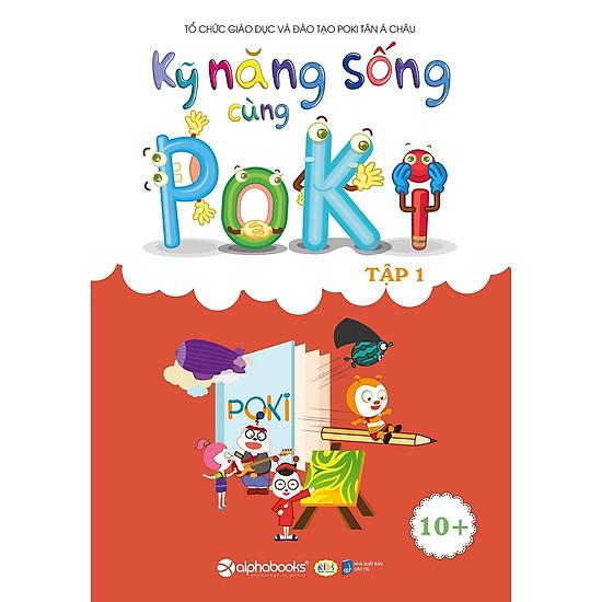 Kỹ Năng Sống Cùng Poki (10+) – Tập 1
