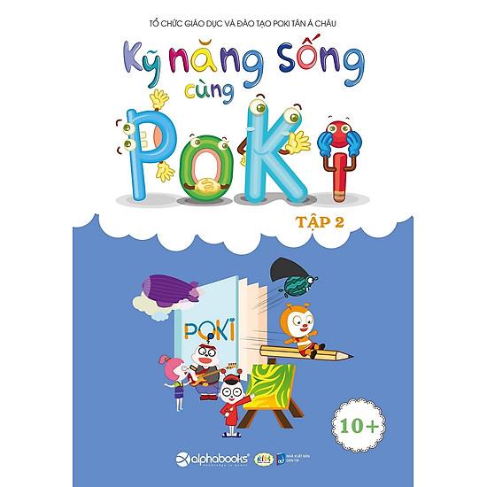 Kỹ Năng Sống Cùng Poki (10+) – Tập 2