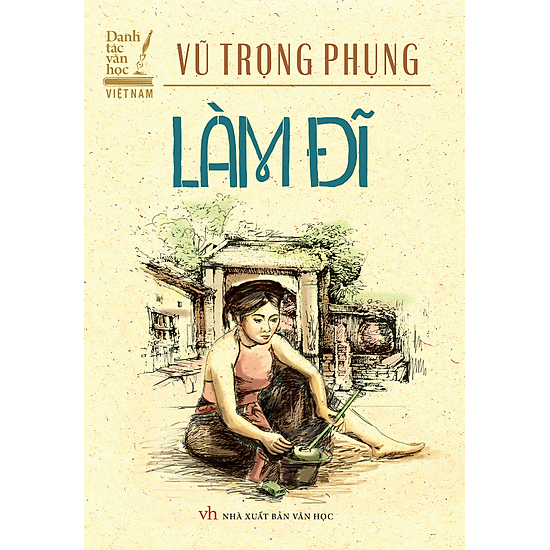 Danh Tác Văn Học Việt Nam – Làm Đĩ