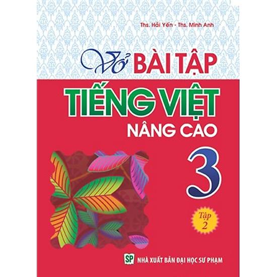 Vở Bài Tập Tiếng Việt Nâng Cao Lớp 3 - Tập 2