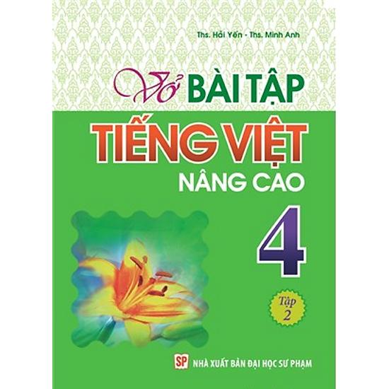 Vở Bài Tập Tiếng Việt Nâng Cao Lớp 4 - Tập 2