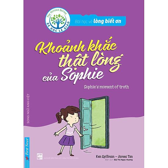 Bài Học Về Lòng Biết Ơn – Khoảnh Khắc Thật Lòng Của Sophie (Song Ngữ Anh – Việt)
