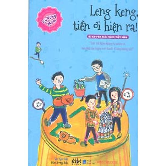 Bi Kíp Rèn Luyện Kỹ Năng Mềm – Leng Keng, Tiền Ơi Hiện Ra!