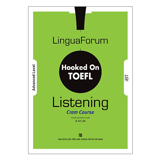 Download sách LinguaForum Hooked On TOEFL iBT Listening: Cram Course (Without Audio CD)