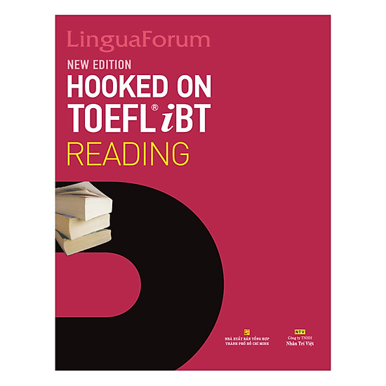 [Download sách] LinguaForum Hooked On TOEFL iBT Reading (New Edition)