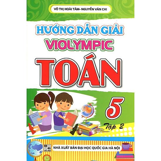 Download sách Hướng Dẫn Giải Violympic Toán Lớp 5 - Tập 2