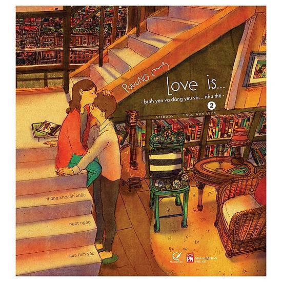 Love Is… (Tập 2) – Bình Yên Và Đáng Yêu Và Như Thế…