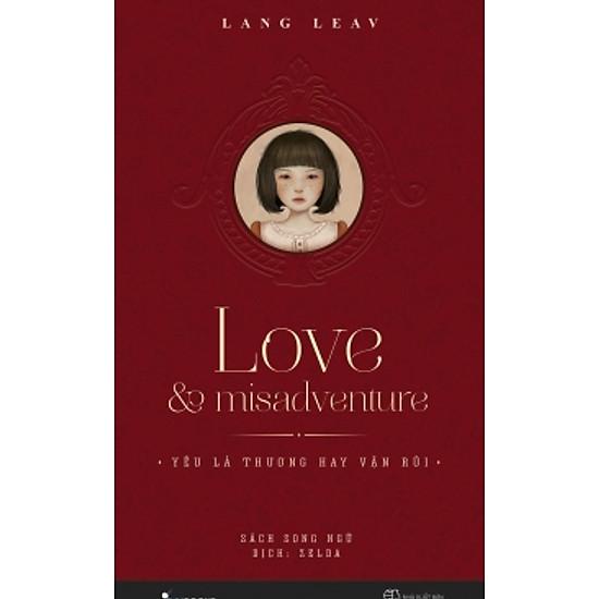 Love & Misadventure – Yêu Là Thương Hay Vận Rủi