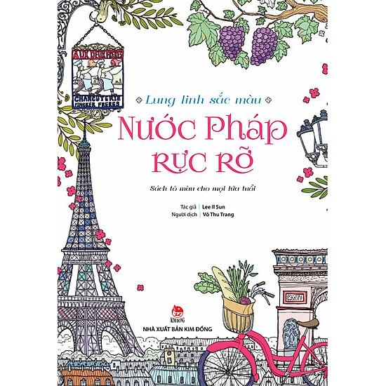 [Download Sách] Lung Linh Sắc Màu - Nước Pháp Rực Rỡ (Sách Tô Màu)