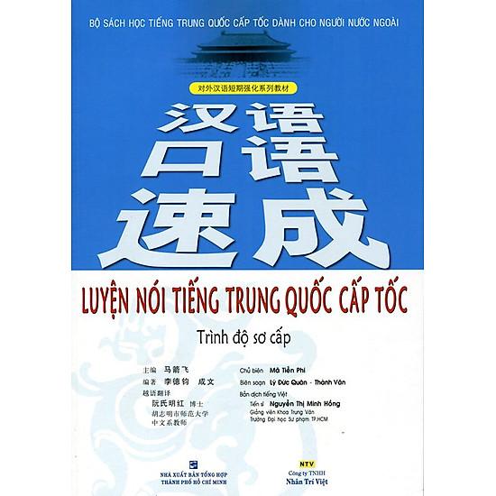 Luyện Nói Tiếng Trung Quốc Cấp Tốc (Kèm CD)