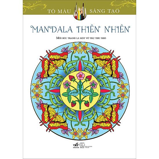 [Download sách] Tô Màu Sáng Tạo - Mandala Thiên Nhiên
