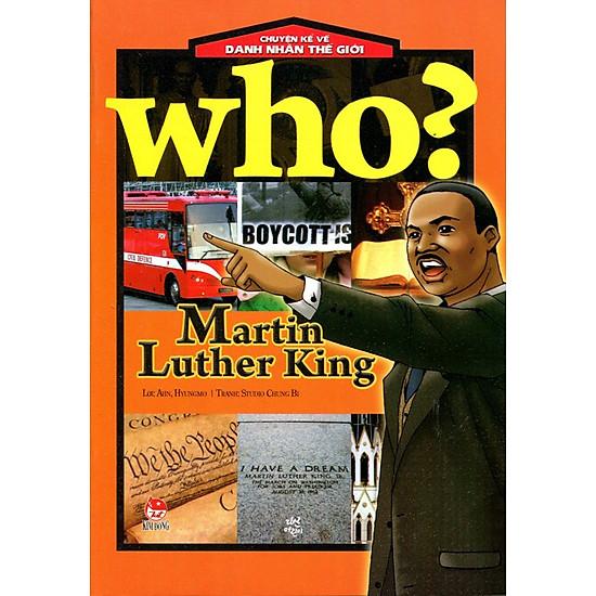 Chuyện Kể Về Danh Nhân Thế Giới – Martin Luther King