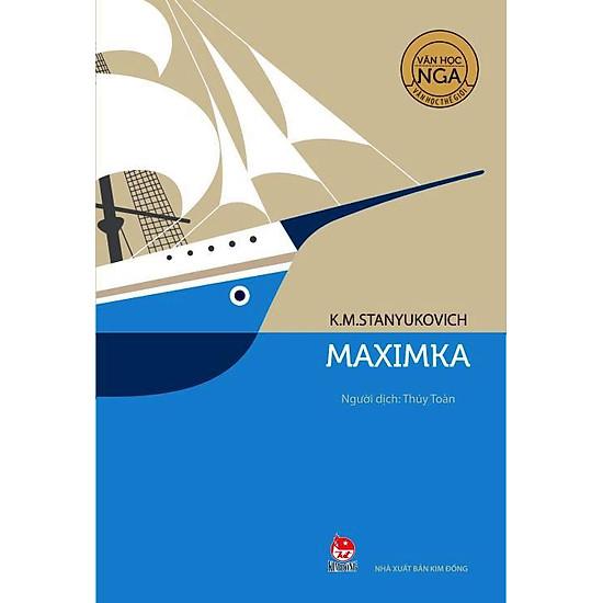 Văn Học Nga – Tác Phẩm Chọn Lọc: Maximka