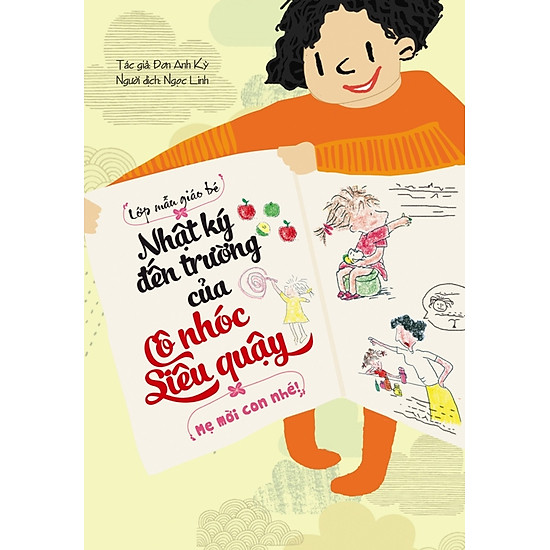 Download sách Nhật Ký Đến Trường Của Cô Nhóc Siêu Quậy - Mẹ Mời Con Nhé