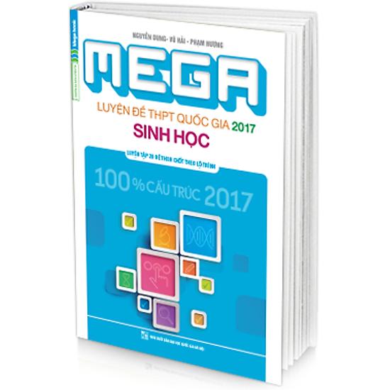 Mega Luyện Đề THPT Quốc Gia 2017 Môn Sinh Học ( Tặng mã thi thử online Megatest trị giá 120.000đ )