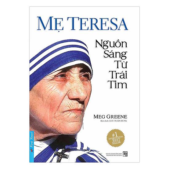 [Download sách] Mẹ Teresa - Nguồn Sáng Từ Trái Tim