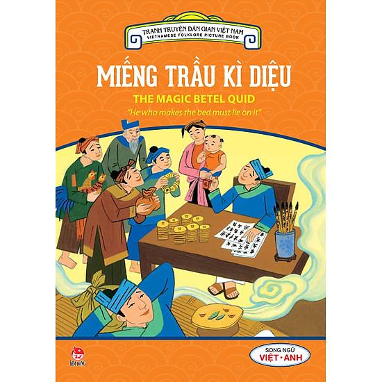 Tranh Truyện Dân Gian Việt Nam – Miếng Trầu Kì Diệu (Song Ngữ Việt – Anh) (2016)