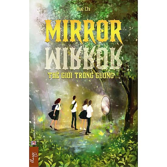 Mirror – Thế Giới Trong Gương
