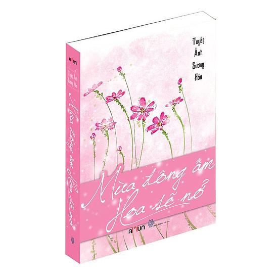 [Download sách] Mùa Đông Ấm Hoa Sẽ Nở