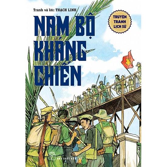 Truyện Tranh Lịch Sử - Nam Bộ Kháng Chiến