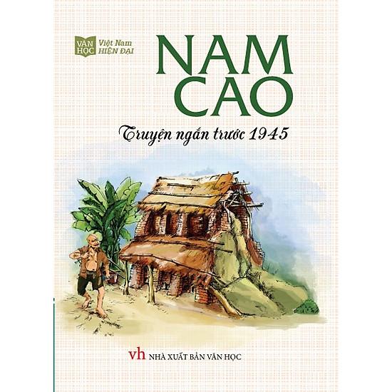 Nam Cao Truyện Ngắn Trước 1945