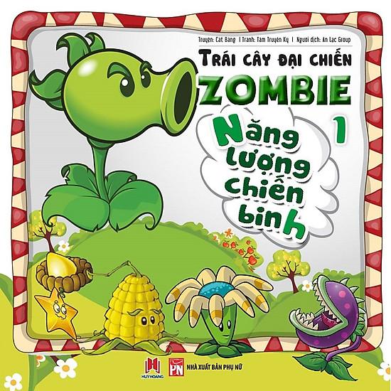 Trái Cây Đại Chiến Zombie (Tập 1) - Năng Lượng Chiến Binh