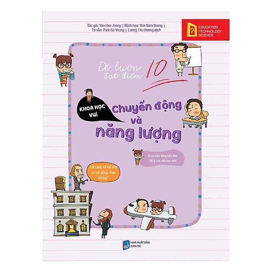 Để Luôn Đạt Điểm 10 – Chuyển Động Và Năng Lượng - EBOOK/PDF/PRC/EPUB