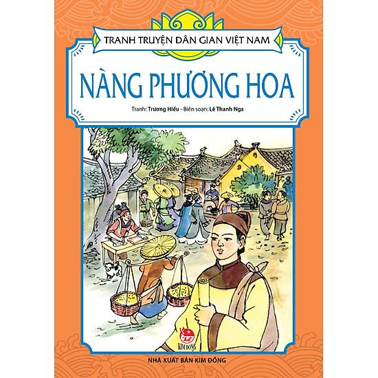 [Download sách] Tranh Truyện Dân Gian Việt Nam - Nàng Phương Hoa (Tái Bản 2017)