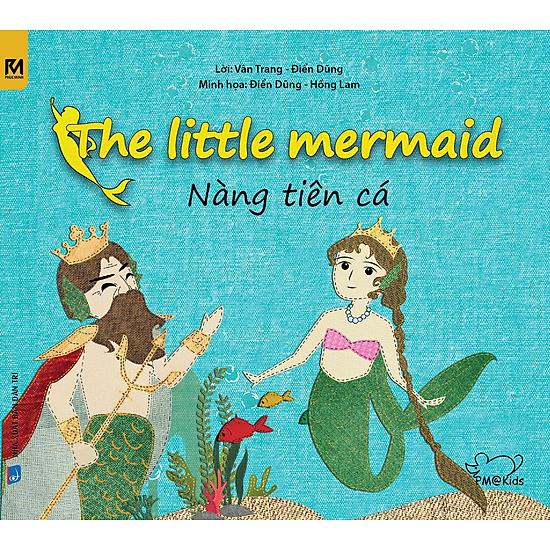 The Little Mermaid – Nàng Tiên Cá (Song Ngữ Anh – Việt)