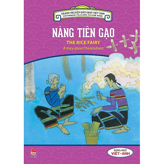 Tranh Truyện Dân Gian Việt Nam - Nàng Tiên Gạo (Song Ngữ Việt - Anh) (2016)