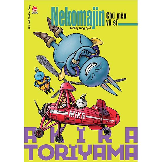 Tuyển Tập Akira Toriyama – Nekomajin – Chú Mèo Võ Sĩ