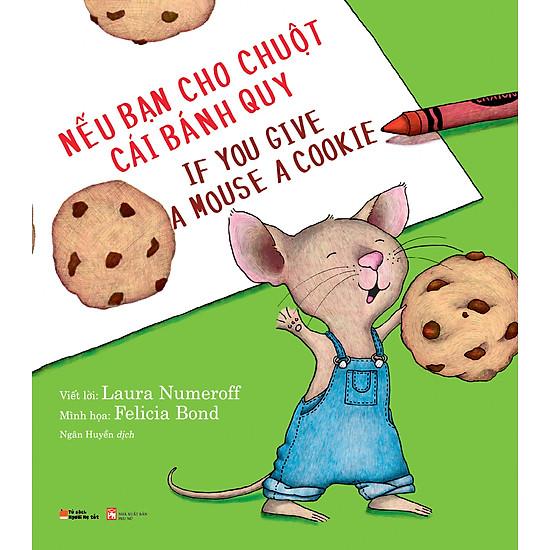 Nếu Bạn Cho Chuột Cái Bánh Quy (If You Give A Mouse A Cookie…)