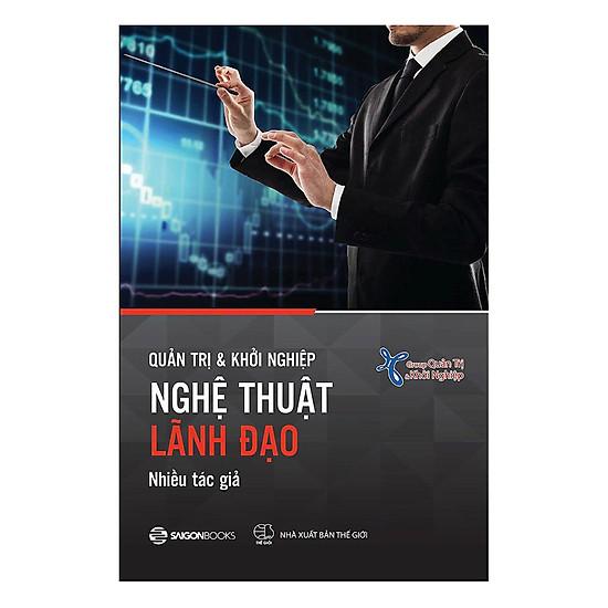Download sách Quản Trị Và Khởi Nghiệp - Nghệ Thuật Lãnh Đạo