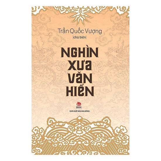 Nghìn Xưa Văn Hiến - Ấn Bản Kỉ Niệm 60 Năm Thành Lập NXB Kim Đồng