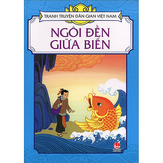 Tranh Truyện Dân Gian Việt Nam – Ngôi Đền Giữa Biển