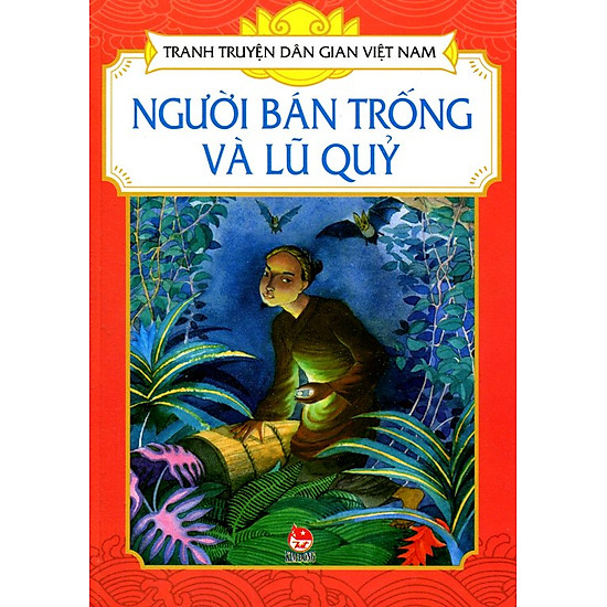 Tranh Truyện Dân Gian Việt Nam – Người Bán Trống Và Lũ Quỷ