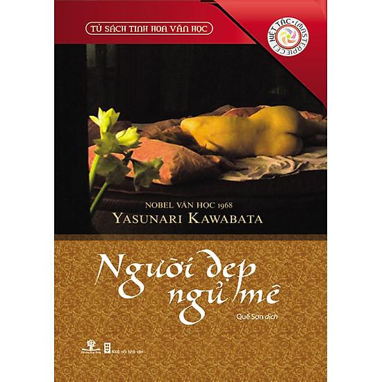 Tủ Sách Tinh Hoa Văn Học – Người Đẹp Ngủ Mê (Tái Bản)