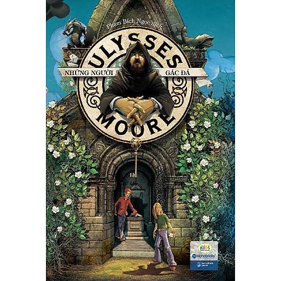 Ulysses Moore – Những Người Gác Đá (Tập 5)