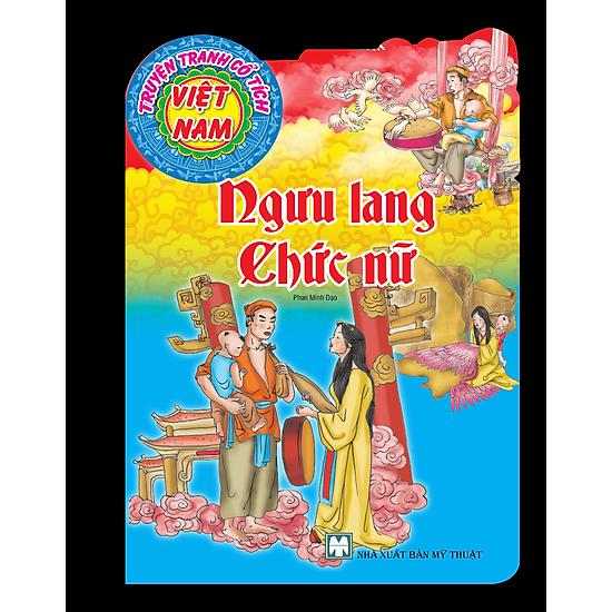 Truyện Tranh Cổ Tích Việt Nam – Ngưu Lang Chức Nữ (Tái Bản)