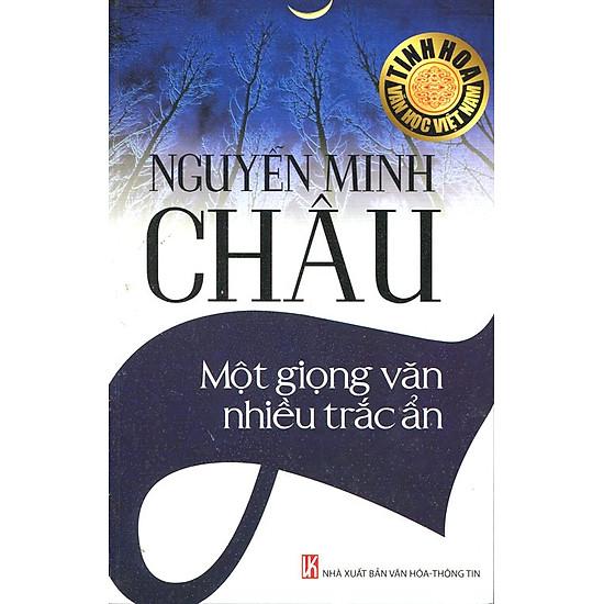 Nguyễn Minh Châu - Một Giọng Văn Nhiều Trắc Ẩn
